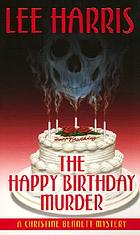 The happy birthday murder : [a Christine Bennett mystery]