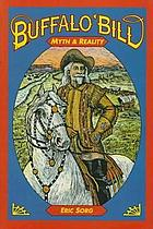 Buffalo Bill : myth and reality