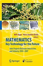 Mathematics - key technology for the future joint projects between universities and industry 2004-2007