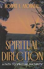 Spiritual direction : principles and practices