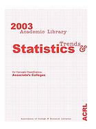 2003 academic library trends and statistics for Carnegie classification ...