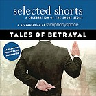 Tales of betrayal : a celebration of the short story