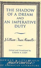 The shadow of a dream : and An imperative duty