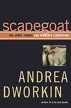 Scapegoat : the Jews, Israel, and women's liberation