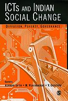 ICTs and Indian social change : diffusion, poverty, governance