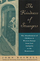 The kindness of strangers : the abandonment of children in Western Europe from late antiquity to the Renaissance