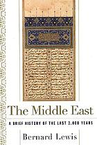 The Middle East : a brief history of the last 2,000 years