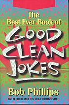 Best ever book of good clean jokes