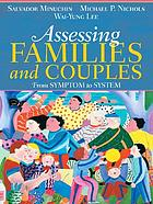 Assessing families and couples : from symptom to system