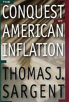 The conquest of American inflation