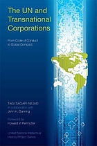 The UN and transnational corporations : from code of conduct to global compact