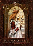 The crown rose