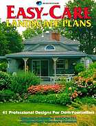Easy-care landscape plans : 41 professional designs for do-it-yourselfers