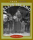 Ellis Island : a true book