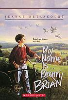My name is Brain Brian