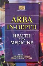 ARBA in-depth. Health and medicine
