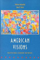 American visions : multicultural literature for writers