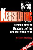 Kesselring : the making of the Luftwaffe