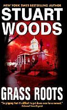 Grass roots : a novel