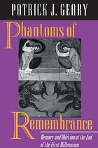 Phantoms of remembrance : memory and oblivion at the end of the first millennium