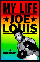 Joe Louis, my life