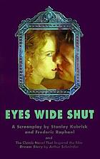 Eyes wide shut : a screenplay