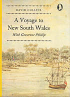 A voyage to New South Wales : with Governor Phillip, 1787-1788