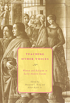 Teaching other voices : women and religion in early modern Europe