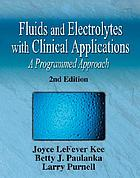 Fluids and electrolytes with clinical applications : a programmed approach