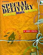 Special delivery : putting math to work