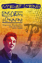 Long drums and cannons; Nigerian dramatists and novelists