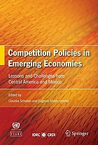 Competition policies in emerging economies lessons and challenges from Central America and Mexico