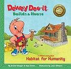 Dewey Doo-it builds a house