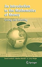 An introduction to the mathematics of money saving and investingAn introduction to the mathematics of money : saving and investing