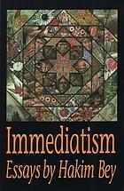 Immediatism : essays