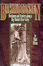 Backwoodsmen : stockmen and hunters along a Big Thicket River Valley