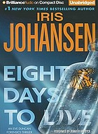 Eight days to live : an Eve Duncan forensics thriller
