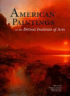 American paintings in the Detroit Institute of Arts