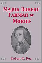 Major Robert Farmar of Mobile