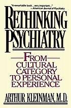 Rethinking psychiatry : from cultural category to personal experience