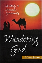 Wandering God : a study in nomadic spirituality