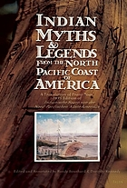 Indian myths & legends from the North Pacific Coast of America : a translation of Franz Boas' 1895 edition of Indianische Sagen von der Nord-Pacifischen Küste Amerikas