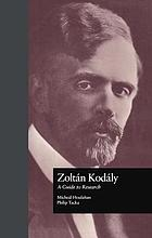 Zoltán Kodály : a guide to research