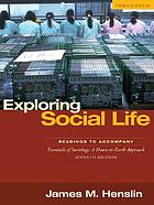 Exploring social life : readings to accompany Essentials of sociology, a down-to-earth approach, fifth edition