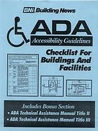 Americans with Disabilities Act accessibility guidelines checklist for buildings and facilities