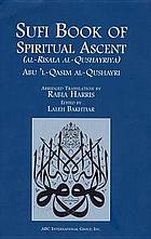 Sufi book of spiritual ascent (al-Risala al-Qushayriya)