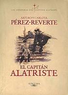 El capitán AlatristeLas aventuras del Capitán AlatristeKapitein Alatriste
