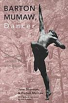 Barton Mumaw, dancer : from Denishawn to Jacob's Pillow and beyond