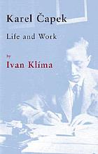 Karel Čapek : life and work