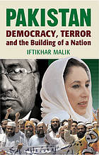 Pakistan : democracy, terror and the building of a nation